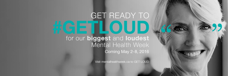 Get ready to get loud for Mental Health Week